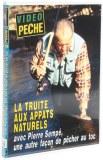DVD La Truite aux appâts naturels